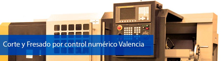 Empresa de corte y fresado por control numerico Valencia