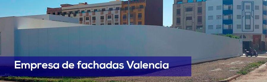 Empresa de fachadas Valencia de Calidad