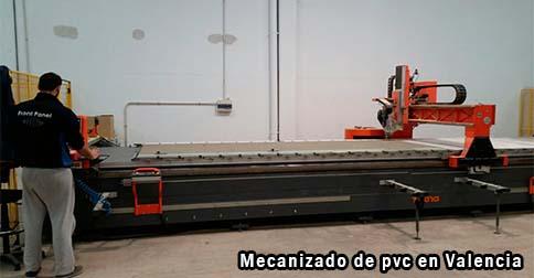 Mecanizado de pvc en Valencia